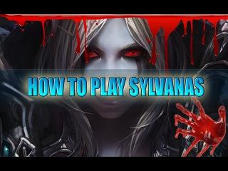Как играть Heroes of the Storm 4 Sylvanas