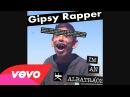 Gipsy Rapper Foku Me AronChupa I'm An Albatraoz Remix
