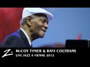 McCoy Tyner Ravi Coltrane Walk Spirit Talk Spirit LIVE