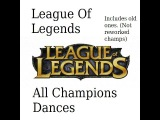 League Of Legends All Champion Dances! (Infernal Nasus)(Vilemaw Included!)