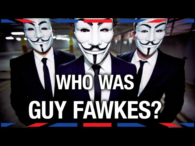 Who Was Guy Fawkes - Anglophenia Ep 18