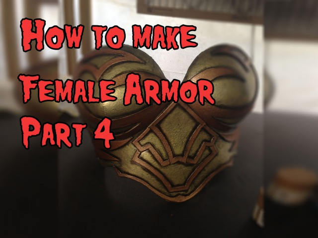 How to Make Female Cosplay Armor, Tutorial Part 4