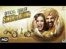 Singh Is Bling Official Trailer | Akshay Kumar, Amy Jackson