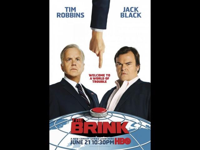 На грани (сериал) / The Brink (2015)