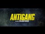 Антиганг (2015) Трейлер