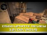 Обзор обновления CS:GO от 13.02.15