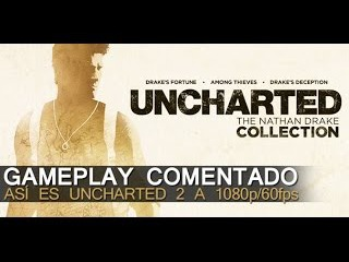 Uncharted Collection: Gameplay a 1080P y 60fps en PS4