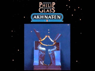 Philip Glass - Akhnaten - 05 Act 1 - Scene 3: The Window Of Appearances