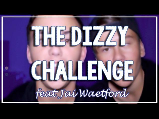 THE DIZZY CHALLENGE ft. JAI