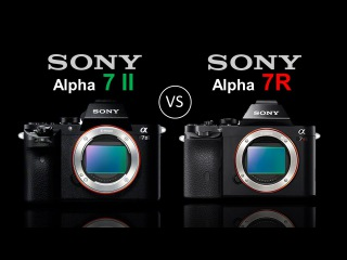 Sony A7 II (a7ii) Vs Sony A7R