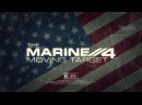 "[#BMBA]  ""The Marine 4: Moving Target"" trailer"