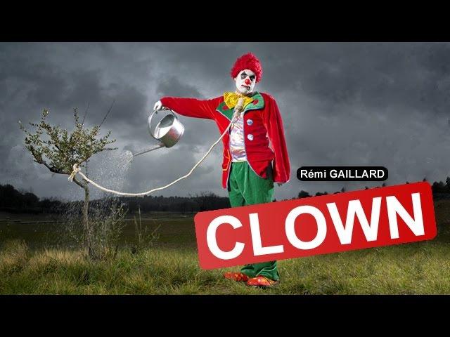 CLOWN (REMI GAILLARD)