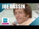 Joe Dassin La Demoiselle de déshonneur (live officiel) | Archive INA