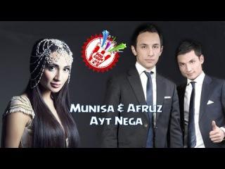 Munisa & Afruz guruhi - Ayt nega (new music)