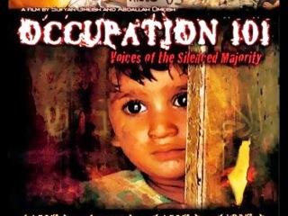 ОККУПАЦИЯ 101 / OCCUPATION 101 - PALESTINE ISRAEI