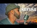 Kaysha - Ne jamais te lasser de moi [Official Video]