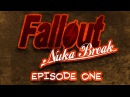 Fallout Nuka Break the series Episode One