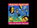 Maceo Parker - Life on Planet Groove (Full Album)