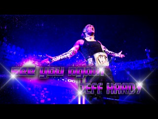 ● Jeff Hardy || See You Again || Music Video ► 2015 ᴴᴰ ●