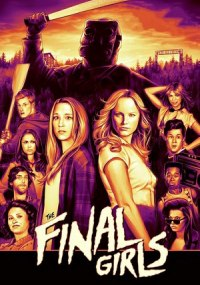 Las últimas supervivientes (The Final Girls) ()