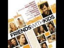 Дети сексу не помеха / Friends with Kids 2012     POSTER