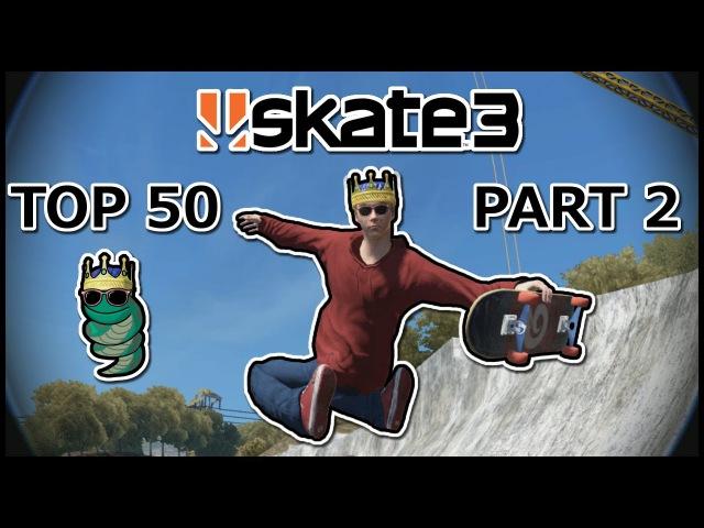 Helix Snake's Top 50 Skate 3 videos 2