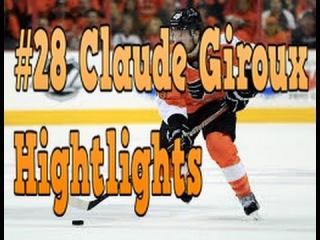 | Claude Giroux #28 | Highlight Montage |