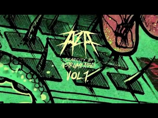 AZA SCARCITYBP instrumentals VOL 1 - unreleased beatmix pt. 1