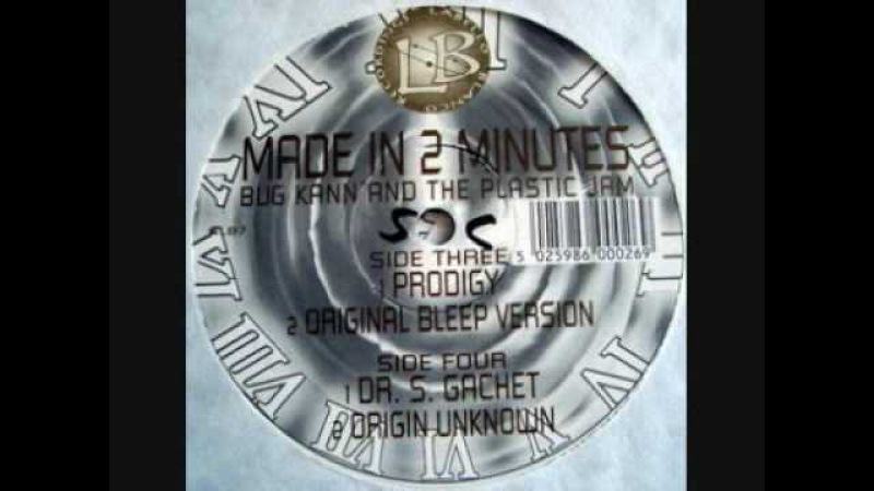 Bug Kann The Plastic Jam - Made In Two Minutes (Dr. S Gachet Rmx)