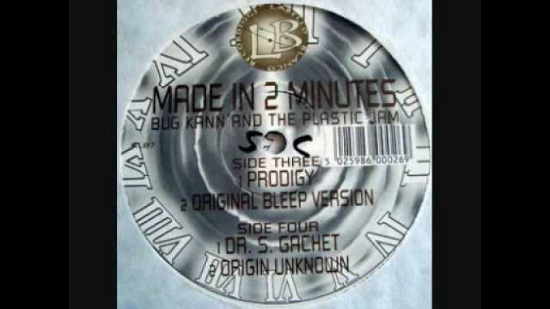 Bug Kann The Plastic Jam - Made In 2 Minutes (Prodigy Mix)