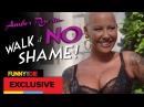 Walk Of No Shame with Amber Rose