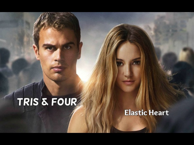 Tris Four | Elastic Heart ❧