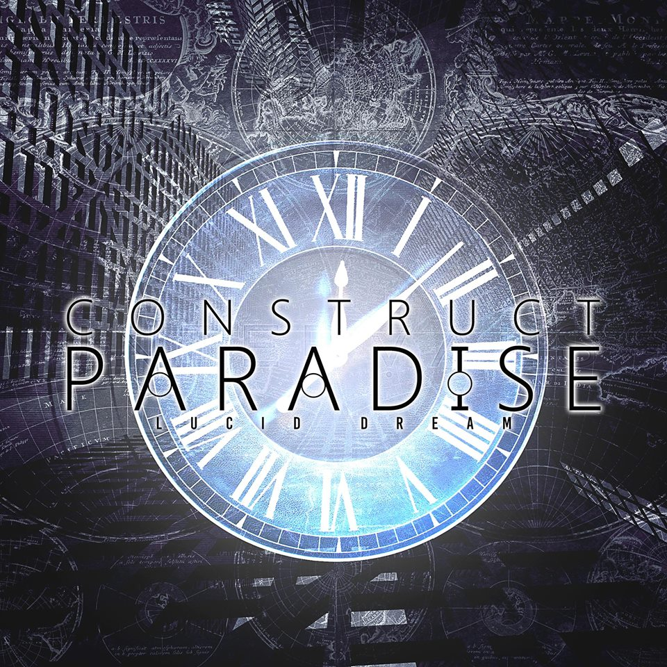 Construct Paradise – Lucid Dream [single] (2015)