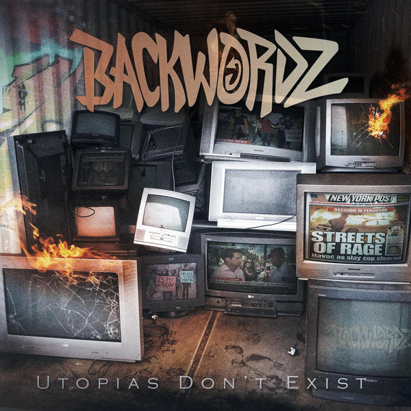BackWordz - Utopias Don\''t Exist [single] (2015)