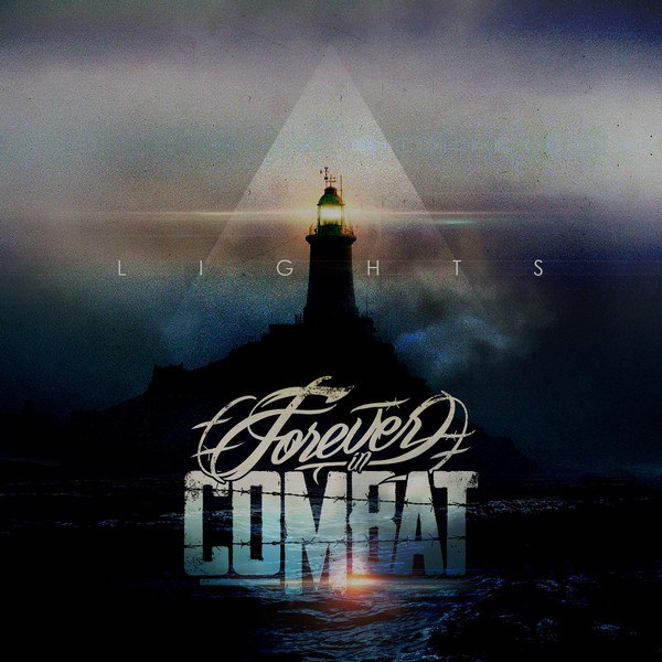 Forever in Combat - Lights [single] (2015)