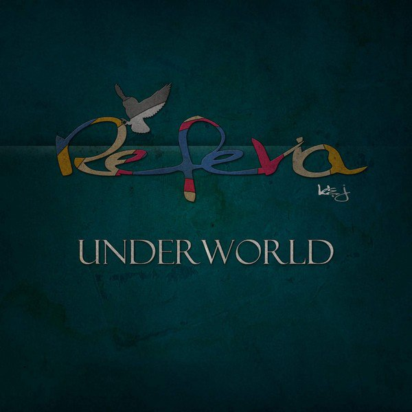 REFERIA - Underworld [EP] (2015)