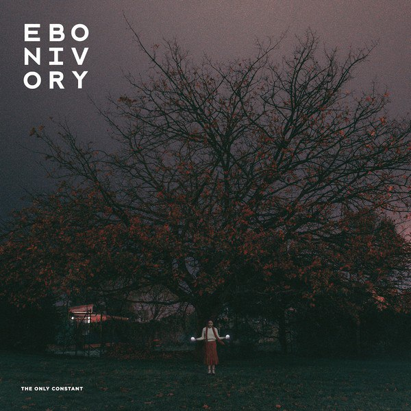 Ebonivory - The Only Constant (2015)