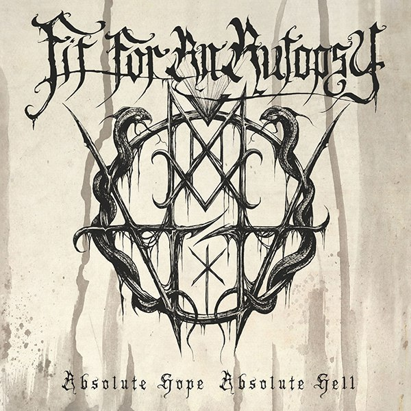 Fit for an Autopsy - Absolute Hope Absolute Hell [new track] (2015)