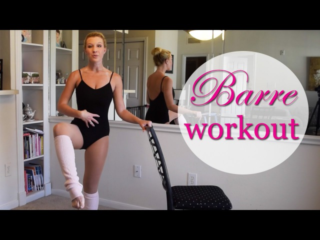FULL LENGTH Barre Fitness Workout - Booty, Abs, Arms