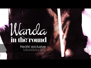 TREATS! EXCLUSIVE: Wanda in the round by Marian Sell | How much
