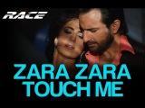 Zara Zara Touch Me - Race  Katrina Kaif &amp Saif Ali Khan  Monali Thakur  Pritam