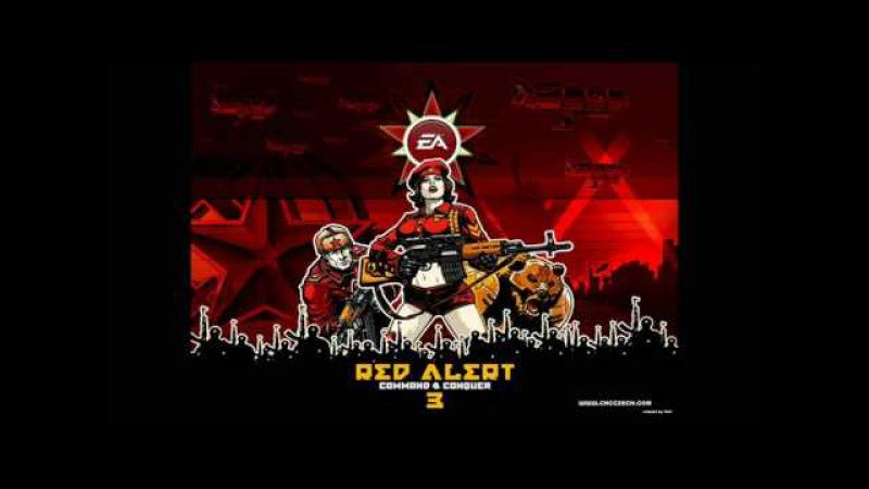 Red Alert 3- Soviet March (Советский Марш)