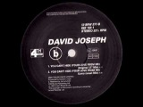 David Joseph - You Can't Hide (Your Love From Me) (Larry Levan Mix)