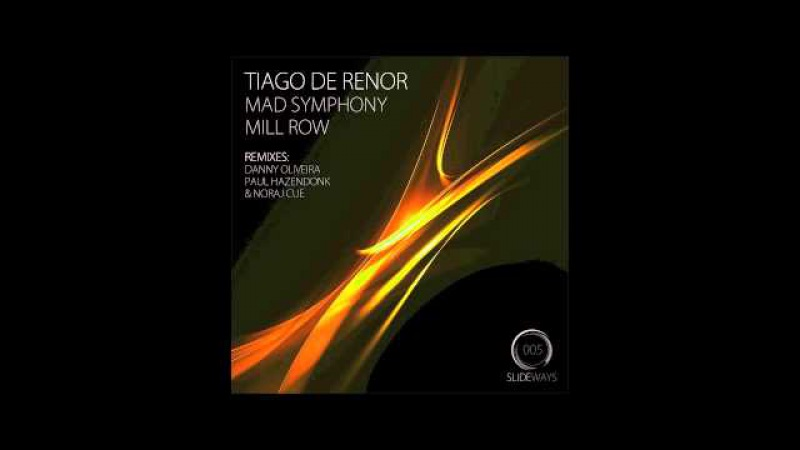Tiago de Renor - Mad Symphony (Paul Hazendonk Noraj Cue remix)
