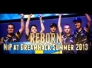 CS:GO - REBORN NiP at DreamHack Summer 2013 (Fragmovie/Documentary)