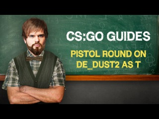 CS:GO Guide by ceh9: Pistol round on de_dust2 as T (ENG SUBS)