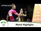WTTC 2015 Highlights: YOSHIMURA Maharu/ISHIKAWA Kasumi vs XU Xin/YANG Haeun (FINAL)