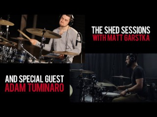 The Shed Sessions: Matt Garstka & Adam Tuminaro