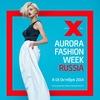 AURORA FASHION WEEK Russia