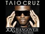 Taio Cruz Feat Flo Rida  Hangover (Dave Jones Radio Mix)